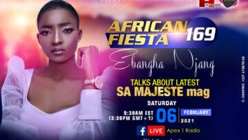 African Fiesta 169 - Ebangha Njang talks about latest SA MAJESTE mag